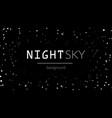 night stars sky background vector image vector image