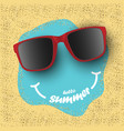 sunglasses with hello summer text on sea sand vector image vector image