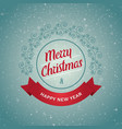 merry christmas and happy new year - greeting card vector image vector image