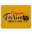 organic farm eco food poster fresh and clean vector image vector image