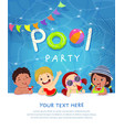 pool party invitation template card with kids vector image