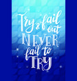 poster with hand lettering quote for card design vector image