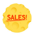 sales label round for with cheese vector image vector image