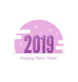 creative happy new year 2019 vector image