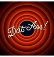 Dat Ass - text on red background with circles vector image vector image