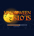 halloween slots screen background for slots game vector image
