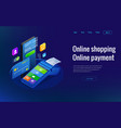 isometric shopping online and payment online vector image vector image