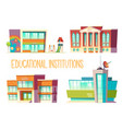 kindergarten school state and science university vector image vector image