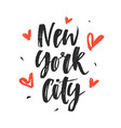 new york city modern hand written brush lettering vector image