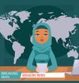 arabic female news anchor on tv breaking news vector image