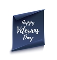 Happy Veterans Day background on white vector image vector image