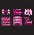 brest cancer quote set best for print design vector image