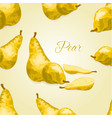 seamless texture ripe yellow pear healthy vector image vector image