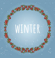 winter lettering in awreath of red berries vector image vector image