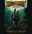halloween party poster with zombie hand house vector image
