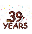 happy birthday thirty nine 39 year vector image vector image