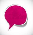 Fuchsia grunge speech label design vector image vector image