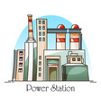 thermal power plant building or factory for vector image vector image