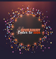 giveaway button vector image vector image