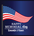 memorial day - remember and honor with usa flag vector image vector image
