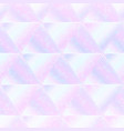 pastel triangle seamless pattern with hologram vector image vector image