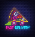 pizza fast delivery - neon sign on brick wall vector image vector image