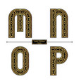 alphabet celtic golden style in a set mnop vector image vector image