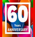 sixty years anniversary 60 years greeting card vector image vector image