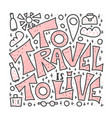 travel quote with doodle symbols in vector image vector image