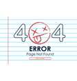 404 error page not found paper note background vector image vector image