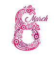 8 march to international womens day number vector image