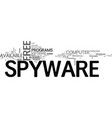 a quick look at free spyware text word cloud vector image vector image