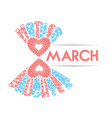 stylized march 8 on a white background vector image vector image