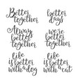 funny modern calligraphy of better word vector image vector image