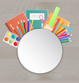 back to school supplies on a wooden table vector image vector image