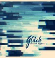 glitch abstract background in blue shade vector image vector image