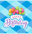 happy birthday balloon blue square grid background vector image vector image