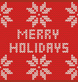 merry holidays red knitting card vector image