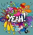 Yeah doodles vector image vector image