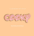 cooky text effect vector image vector image