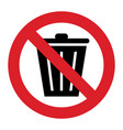 dont throw trash sign vector image vector image