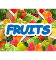 fruity ripe juicy background vector image