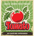 Retro tomato vintage advertising label sign vector image