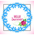 hello summer lettering with flowers and blue vector image vector image