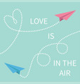 love is in air lettering text two flying vector image vector image