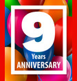 nine years anniversary 9 year greeting card or vector image vector image