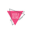 refer a friend - modern geometric icon for new vector image vector image