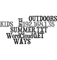ways to get the kids outdoors this summer text vector image vector image