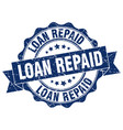 loan repaid stamp sign seal vector image vector image