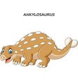 cartoon funny ankylosaurus vector image vector image